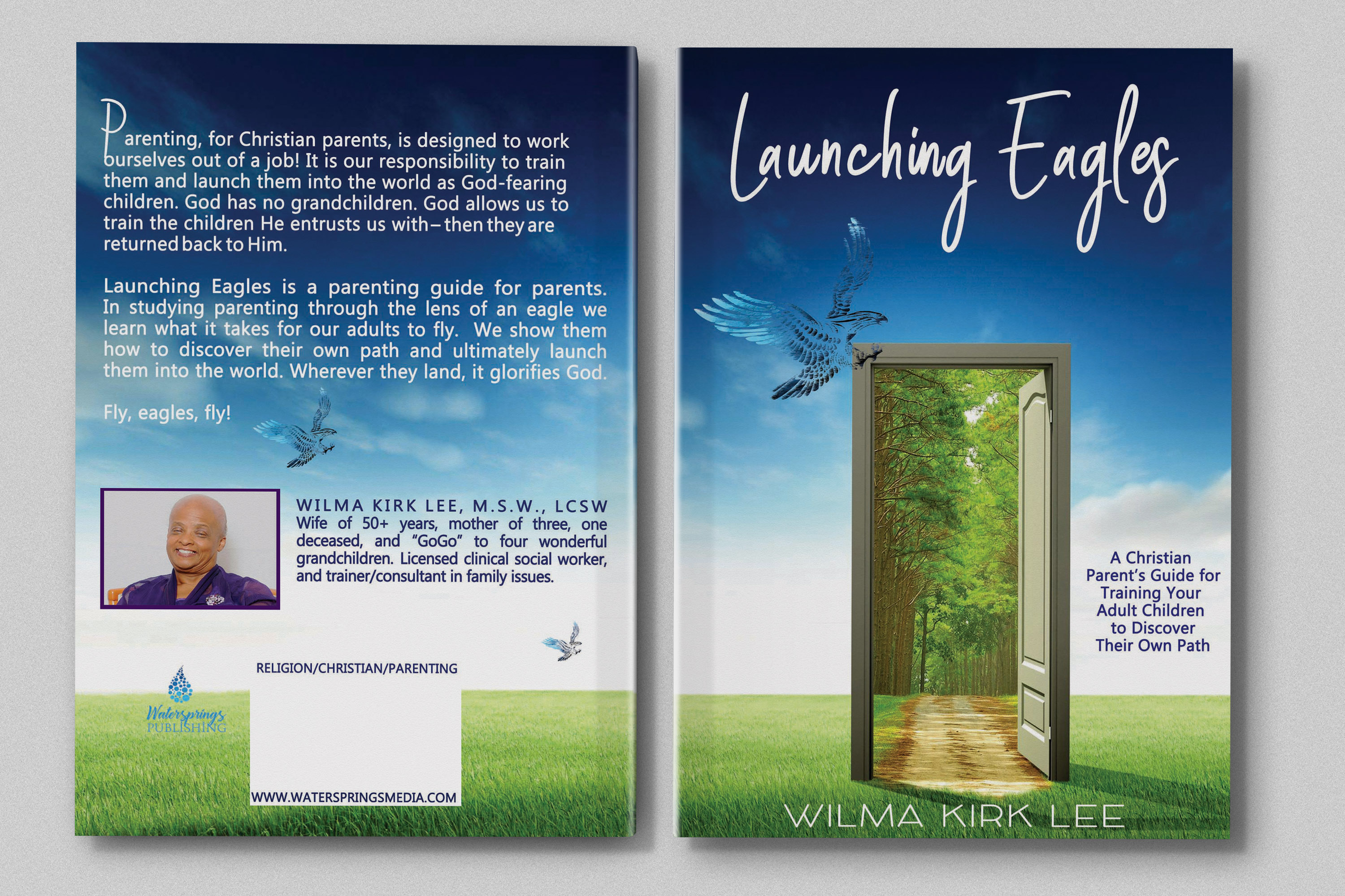 Launching Eagles by Wilma K. Lee
