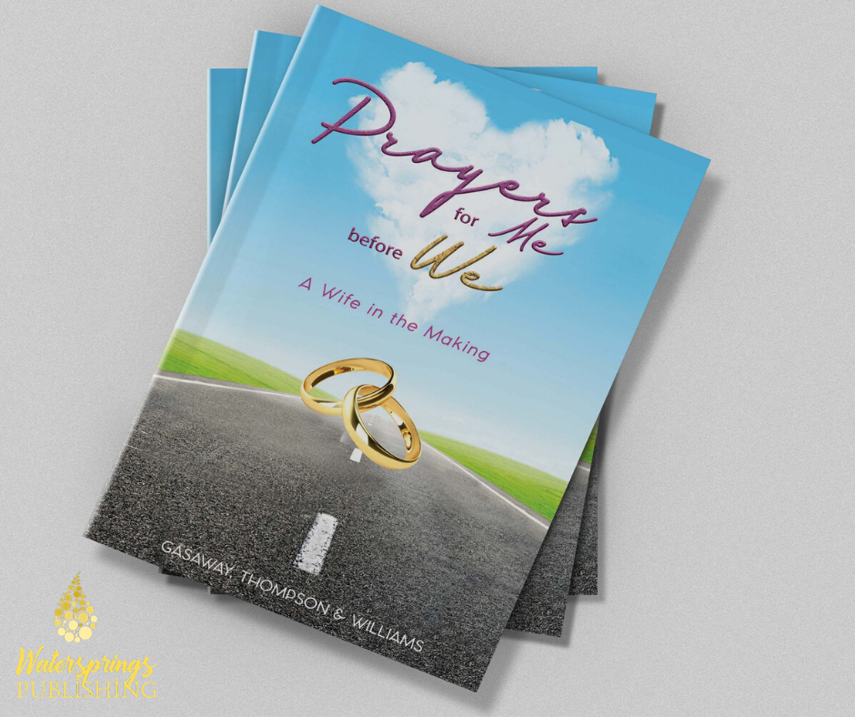 Prayers for Me Before We: A Wife in the Making by Jemece Gasaway, Monica Thompson, Latoyia Williams