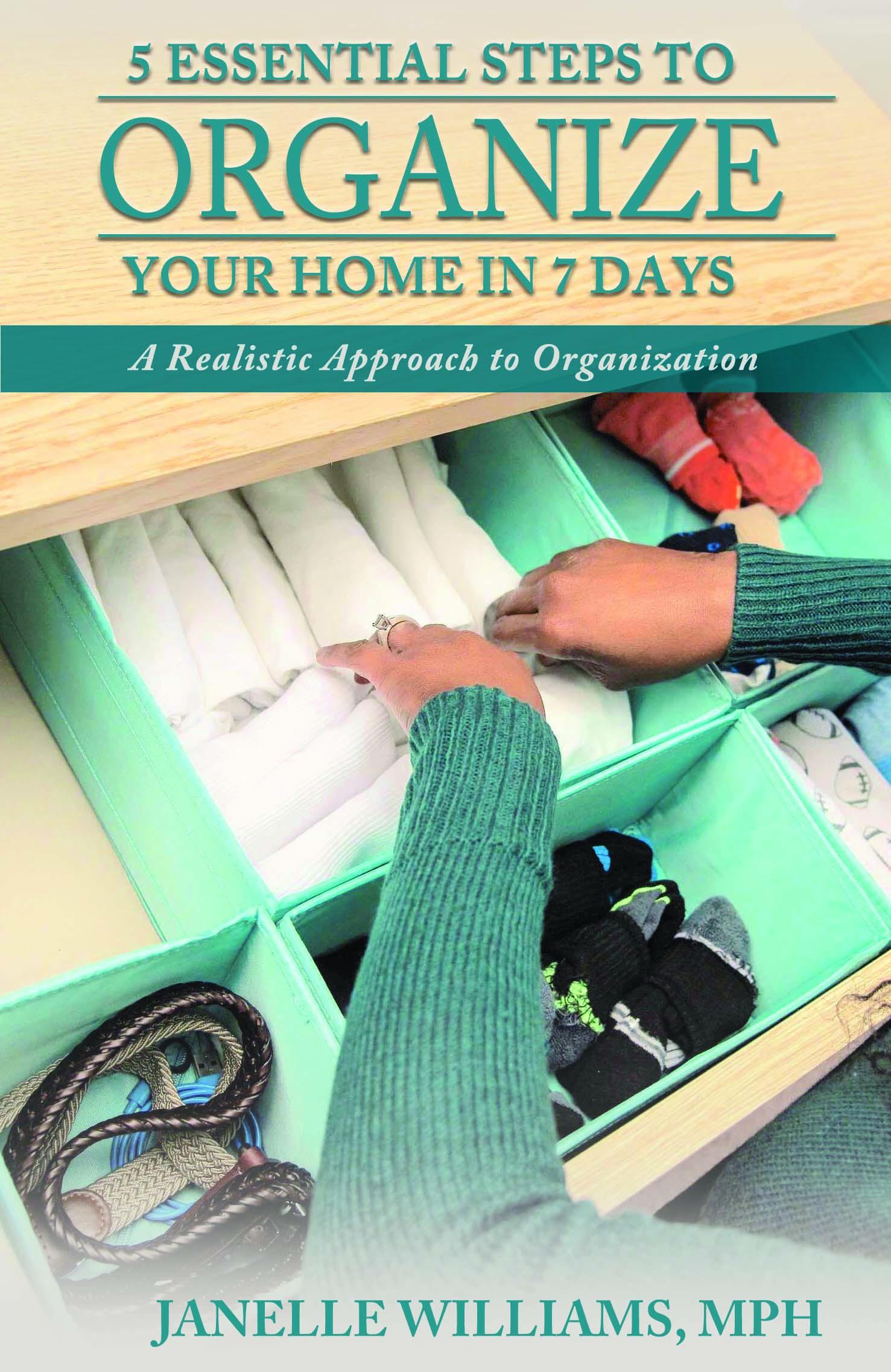 5 Essentials to Home Organization in 7 Days
