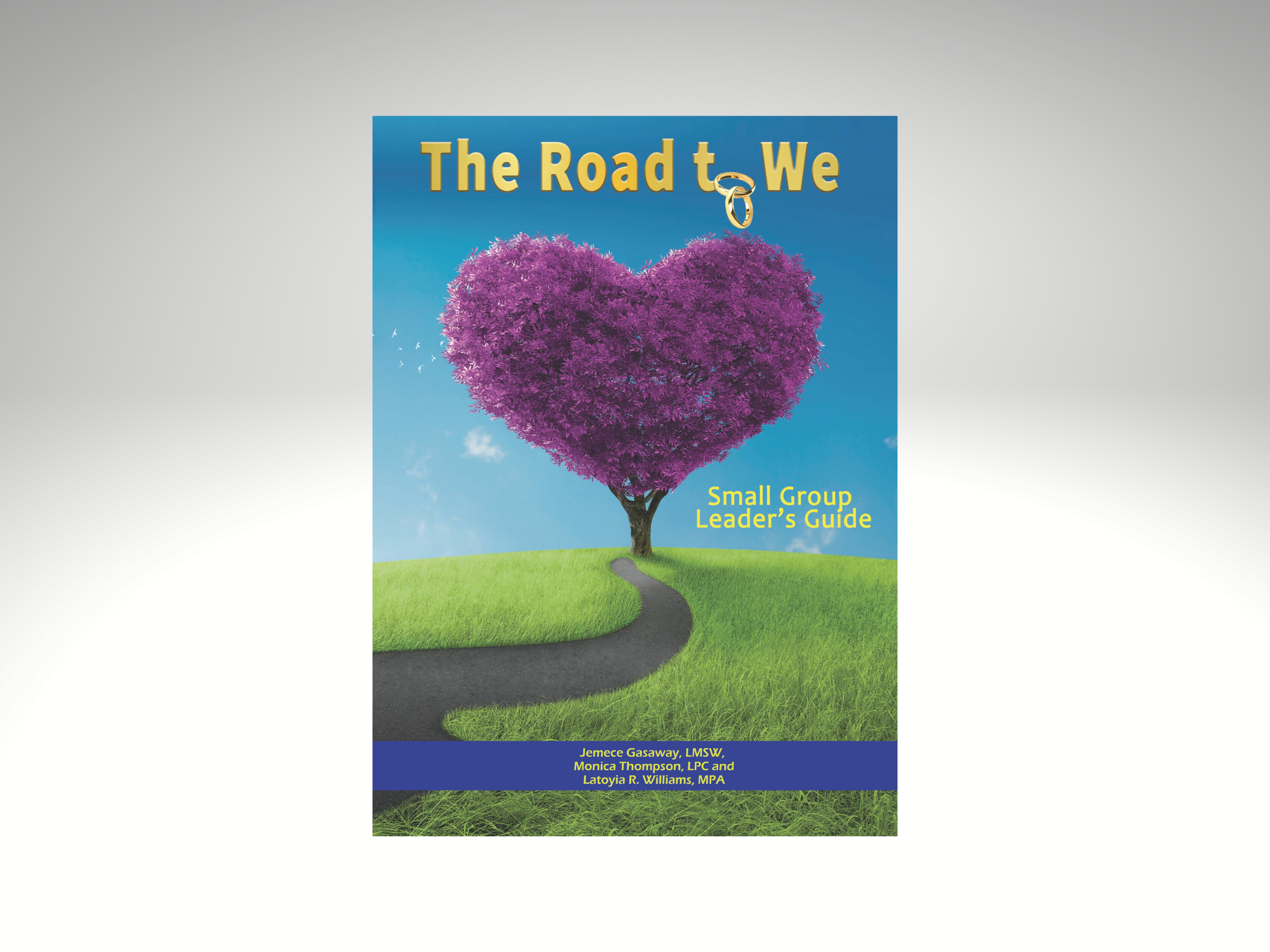 The Road to We: Premarital Small Group\'s Leader\'s Guide